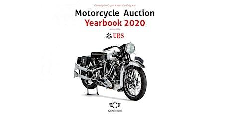 """Presentazione """"Motorcycle Auction Yearbook 2020"""" biglietti"""