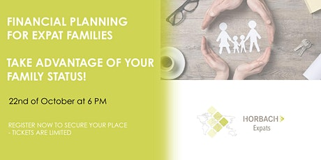 Financial Planning for Family Expats: Take Advantage of Your Family Status tickets