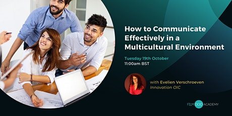 How to Communicate Effectively in a Multicultural Environment tickets