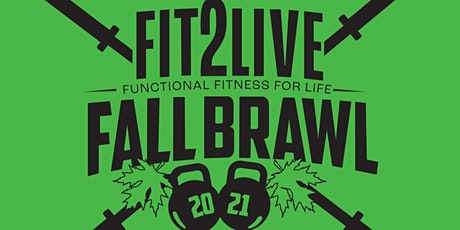 Fit2Live Second Annual Fall Brawl Competition tickets