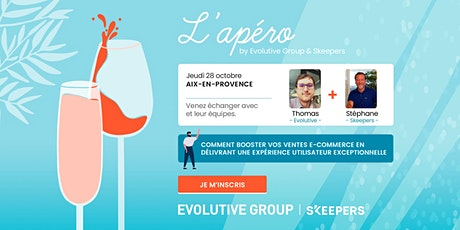 Apéro by Evolutive Group x Skeepers à Aix-en-provence billets