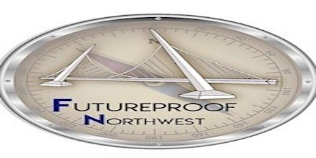 Futureproof North West  - Milestone tickets