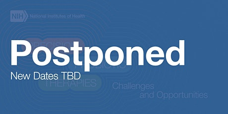 Postponed: Precision Probiotic Therapies—Challenges and Opportunities tickets