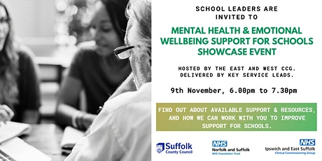 MENTAL HEALTH & EMOTIONAL WELLBEING SUPPORT FOR SCHOOLS SHOWCASE EVENT tickets