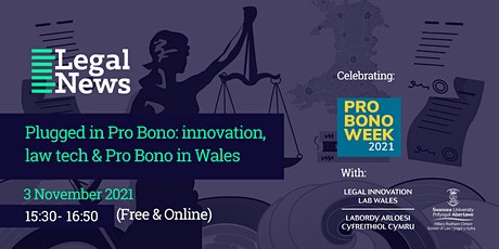 Plugged in Pro Bono: innovation, law tech & Pro Bono in Wales tickets