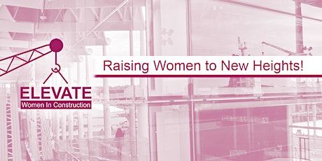 Inaugural October Monthly Women's Circle - Elevate - Women in Construction tickets