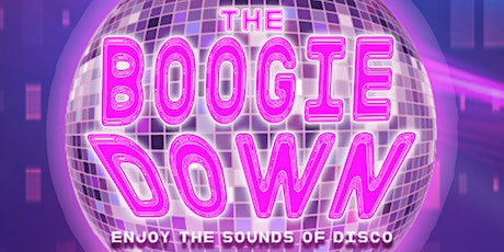 THE BOOGIE DOWN: ENJOY THE SOUNDS OF DISCO tickets