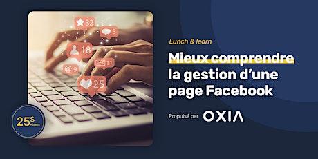Lunch & learn | Mieux comprendre la gestion d'une page Facebook billets