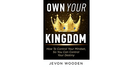 Own Your Kingdom Virtual Book Launch tickets