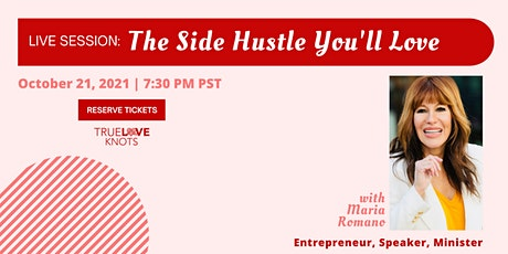The Side Hustle You'll Love tickets