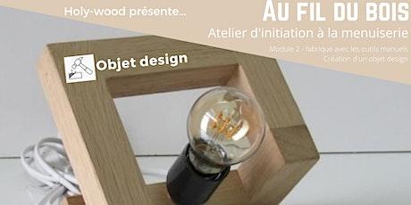 Atelier au fil du bois - Manuel 2 - lampe carrée (20/11 AM et 27/11 AM) tickets