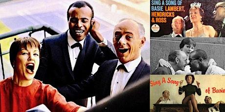 'Lambert, Hendricks & Ross: The All-Time Greatest Jazz Vocal Group' Webinar tickets