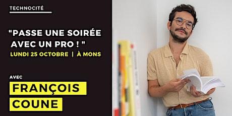 """""""Passe une soirée avec un pro!"""" - Rencontre avec François Coune à  Mons billets"""