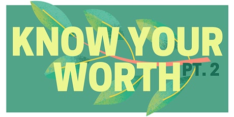 The Truth About Beauty Presents: Know Your Worth Part 2 tickets