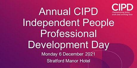 Annual CIPD Independent People Professional Development Day tickets