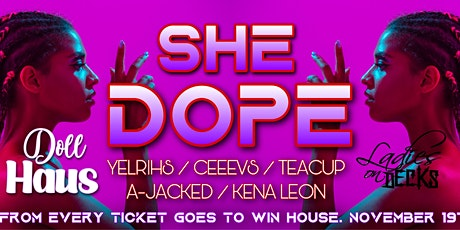 SHE | DOPE tickets