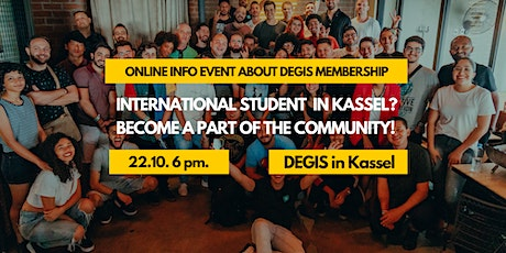 International student in Kassel? Become a volunteer at DEGIS! tickets