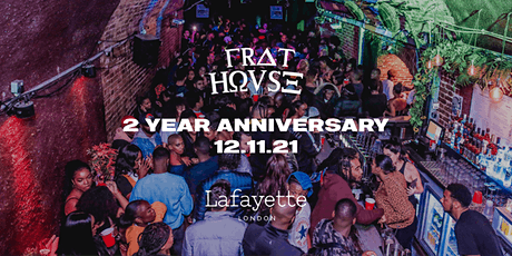Frat Hovse 2 Year Anniversary Special tickets