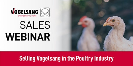 Sales Training Webinar: Selling Vogelsang in the Poultry Industry Tickets