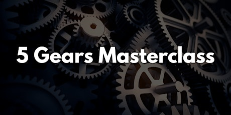 How to Stay Present & Productive, 5 Gears Masterclass tickets
