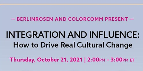 BerlinRosen Presents: Integration and Influence: How to Drive Real Cultural tickets