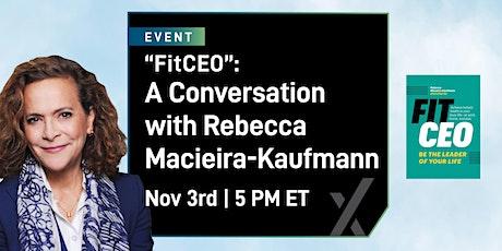 """FitCEO"": A Conversation with Rebecca Macieira-Kaufmann tickets"