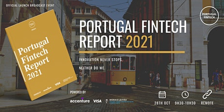 Official Launch of the Portugal Fintech Report 2021 (Virtual event) tickets
