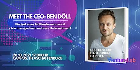MEET THE CEO: Ben Döll - Bevelop, Gastronom und Barista Künstler tickets