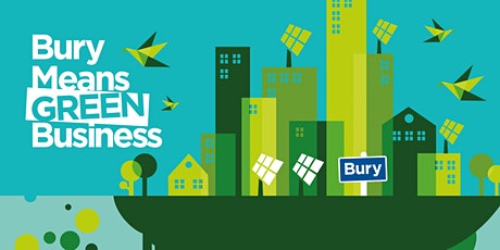 Bury Means Green Business - Breakfast Event tickets