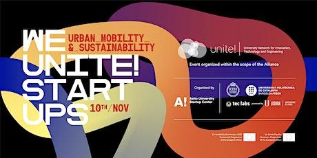 We Unite! Startups || Urban Mobility & Sustainability biglietti