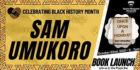 Book launch and reading: Sam Umukoro's Once Upon a Monday tickets