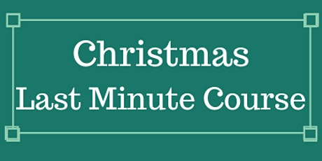 Christmas 11+ Last Minute Course (face to face in Victoria, London) tickets