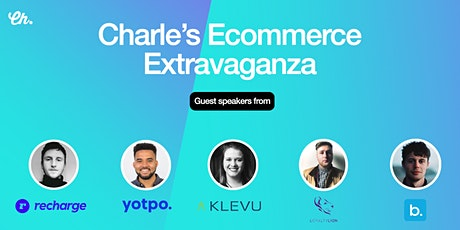 Charle's Ecommerce Extravaganza tickets