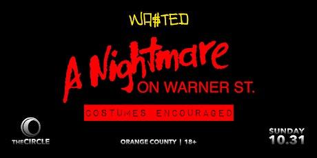 Orange County: A Nightmare on Warner St. [18 & Over] tickets