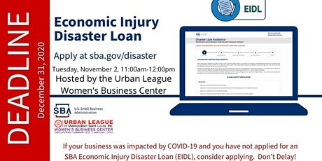 Understanding The Economic and Injury Disaster Loan (EIDL) Webinar with SBA tickets