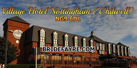 The Chilwell Village Hotel Autumn Wedding Fayre tickets