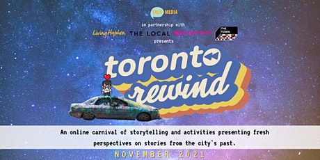 Toronto Rewind: An Online Carnival of Interactive Storytelling tickets