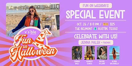 Jenna Palek's Fun on Weekdays Halloween Bash Presented by Visible tickets