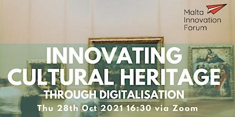 Innovating Cultural Heritage Through Digitalisation biglietti