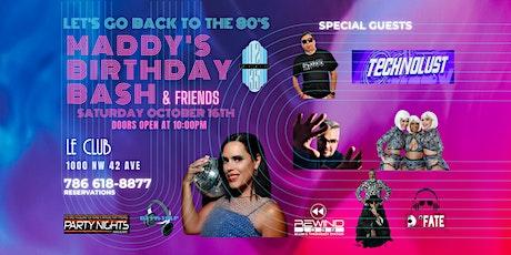MADDY'S BIRTHDAY BASH & FRIENDS tickets