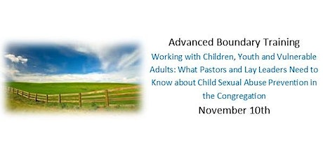 Adv. Boundary Training - Child Sexual Abuse Prevention in the Congregation tickets