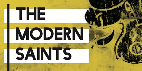 The Modern Saints Exhibition - Opening Reception tickets