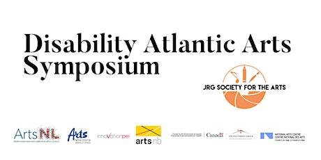 Disability Atlantic Arts Symposium tickets