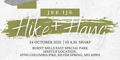 """UIU DMV presents """"JEE IJE:"""" OCTOBER HIKE + HANG tickets"""