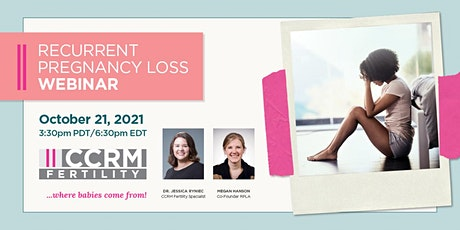 Recurrent Pregnancy Loss Webinar with RPLA - CCRM Fertility tickets