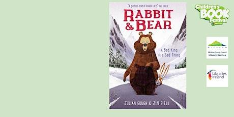 Rabbit and Bear with Julian Gough tickets