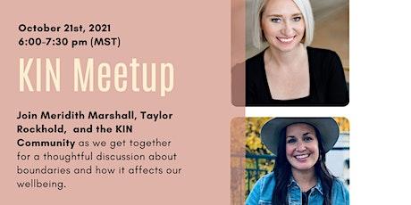 October KIN Meetup - Boundaries and Wellbeing tickets