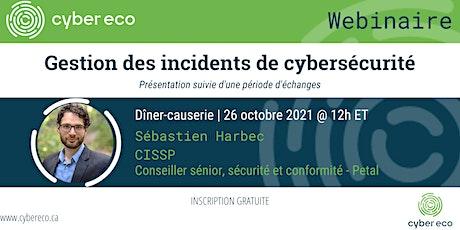 Webinaire - Gestion des incidents de cybersécurité billets