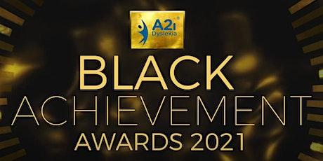 A2i Dyslexia: Black Achievement Awards 2021 tickets