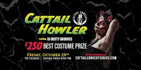 Cattail Howler tickets